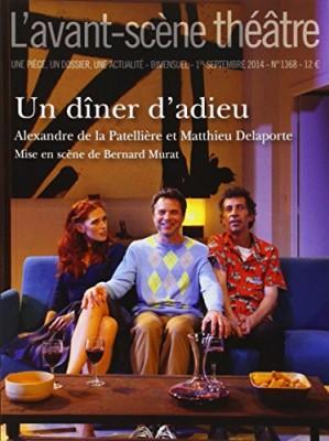 """Afficher """"Avant-scène théâtre n° N°1368 1er septembre 2014 Un dîner d'adieu"""""""