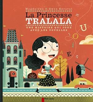 "Afficher ""La princesse Tralala"""