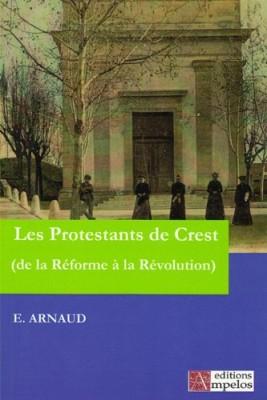 Histoire des protestants de Crest (Livres)