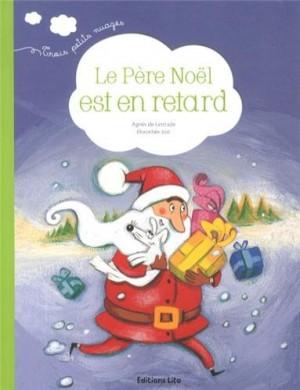 """Afficher """"Le Père Noël est en retard"""""""