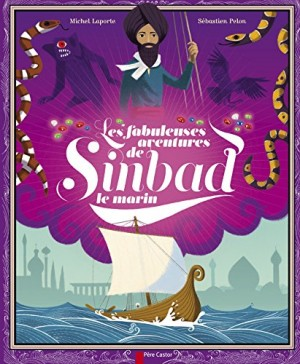 """Afficher """"Les fabuleuses aventures de Sinbad le marin"""""""
