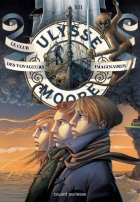 "Afficher ""Ulysse Moore n° 12 Club des voyageurs imaginaires (Le)"""