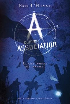 """Afficher """"A comme Association n° 1 Pâle lumière des ténèbres (La)"""""""