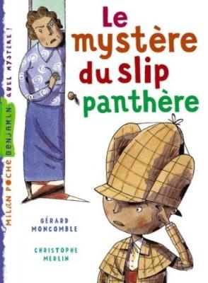 """Afficher """"Enquêtes fabuleuses de FFF, le fameux Félix File-Filou (Les) Mystère du slip panthère (Le)"""""""