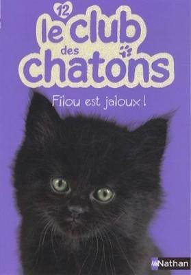 """Afficher """"Le club des chatons n° 12 Filou est jaloux !"""""""