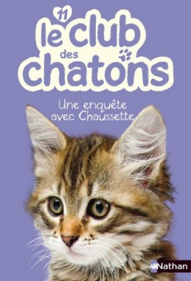 """Afficher """"Le club des chatons n° 11 Une enquête avec Chaussette"""""""