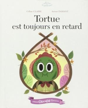 """Afficher """"Tortue est toujours en retard"""""""
