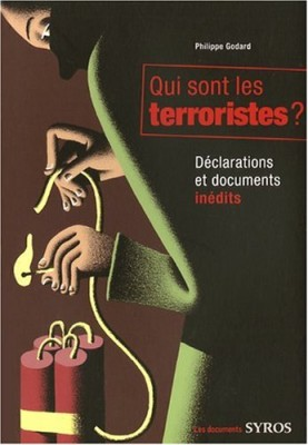 """Afficher """"Qui sont les terroristes ?"""""""