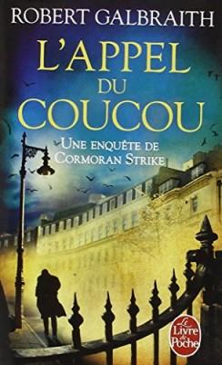 """Afficher """"Une enquête de Cormoran Strike n° 1 L'appel du coucou"""""""