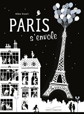 vignette de 'Paris s'envole (Hélène Druvert)'