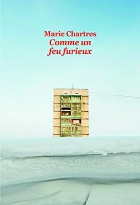 vignette de 'Comme un feu furieux (Marie Chartres)'