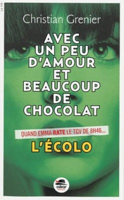 """Afficher """"Avec un peu d'amour et beaucoup de chocolat n° 2 L'écolo"""""""