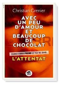 """Afficher """"Avec un peu d'amour beaucoup et de chocolat n° 1 L'attentat"""""""