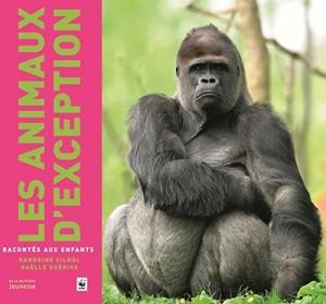 """Afficher """"Les animaux d'exception racontés aux enfants"""""""