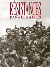 """Afficher """"Résistances dans les Alpes"""""""
