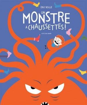 vignette de 'Un monstre à chaussettes ! (Éric Veillé)'