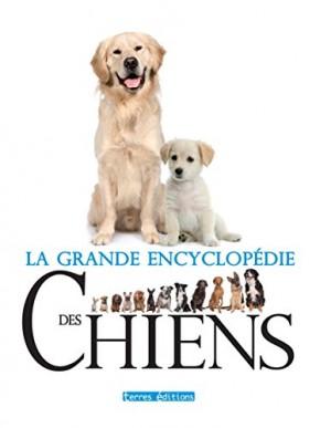 """Afficher """"La grande encyclopédie des chiens"""""""
