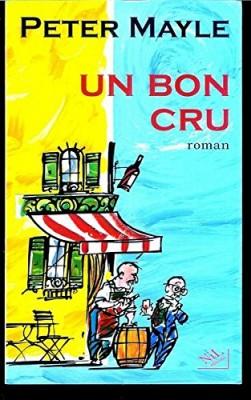 """Afficher """"Un bon cru"""""""
