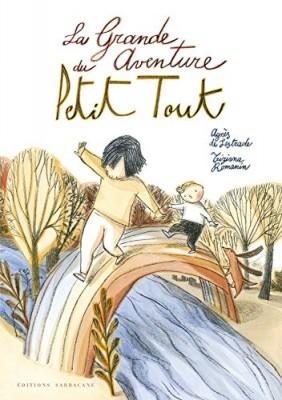 """Afficher """"La grande aventure du Petit Tout"""""""