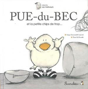 """Afficher """"Pue-du-Bec et la petite chips de trop..."""""""