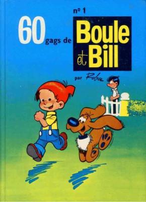"""Afficher """"Boule et Bill n° 1 Soixante gags de Boule et Bill"""""""