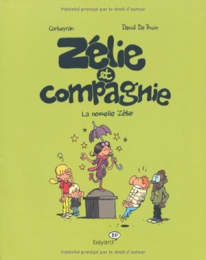 """Afficher """"zélie et compagnie n° 5 nouvelle Zélie (La)"""""""