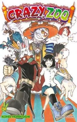 """Afficher """"Crazy zoo n° 04<br /> Bienvenue au cirque Yatsudoki"""""""