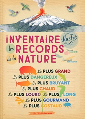 vignette de 'Inventaire illustré des records de la nature (Virginie Aladjidi)'