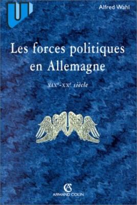 """Afficher """"Les forces politiques en Allemagne, XIXe-XXe siècle"""""""