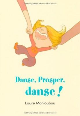 """Afficher """"Danse, Prosper, danse !"""""""