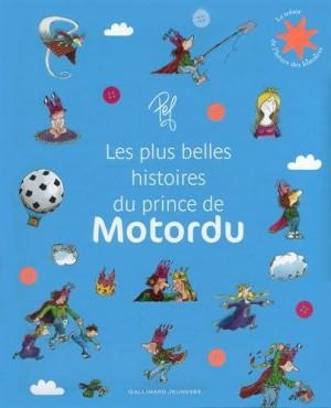 """Afficher """"plus belles histoires du prince de Motordu (les)"""""""