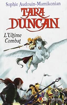 "Afficher ""Tara Duncan Ultime combat (L')"""