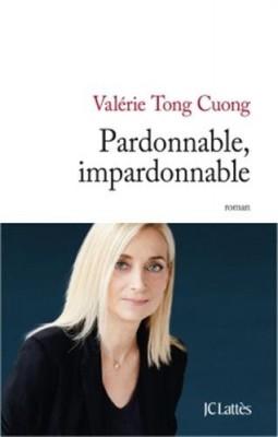 vignette de 'Pardonnable, impardonnable (Valérie Tong Cuong)'