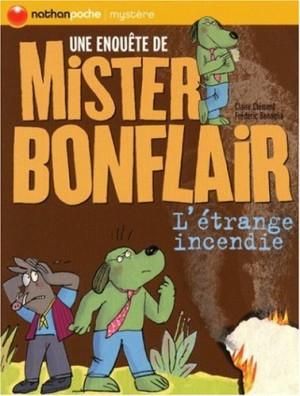 """Afficher """"Une enquête de Mister Bonflair L'étrange incendie"""""""