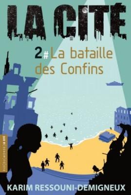 """Afficher """"La Cité n° 2 La bataille des Confins"""""""