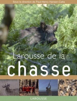 """Afficher """"Larousse de la chasse"""""""