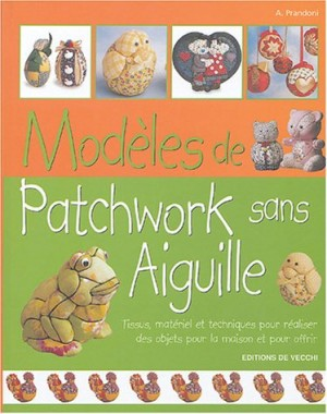 """Afficher """"Modèles de patchwork sans aiguille"""""""
