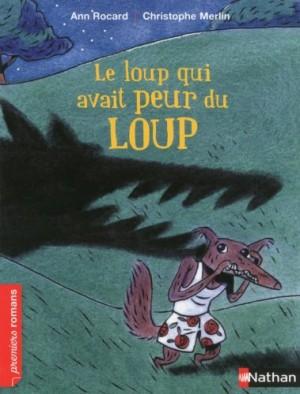 """Afficher """"Le loup qui avait peur du loup"""""""