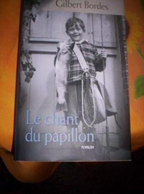 """Afficher """"Le chant du papillon"""""""