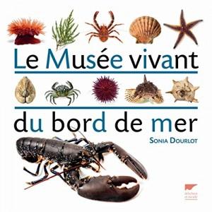 """Afficher """"Le musée vivant du bord de mer"""""""