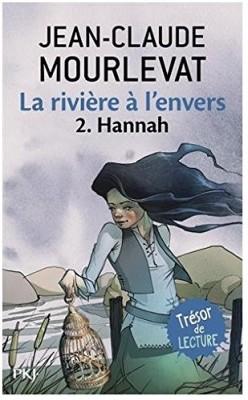 """Afficher """"La rivière à l'envers n° 2Hannah"""""""