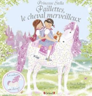 """Afficher """"Princesse Stella : Paillettes, le cheval merveilleux"""""""