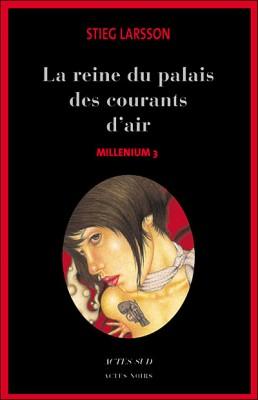 """Afficher """"Millénium n° 03 La reine dans le palais des courants d'air"""""""