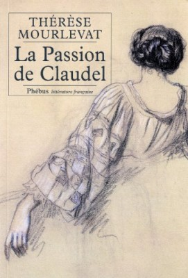 "Afficher ""La passion de Claudel"""
