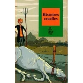 "Afficher ""Histoire cruelles"""