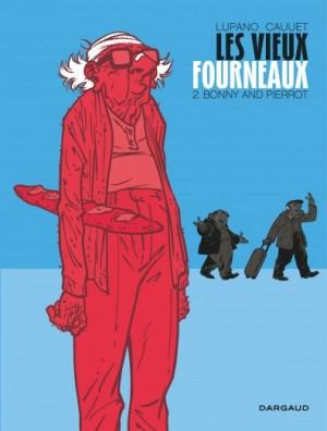 """Afficher """"Les vieux fourneaux n° 2 Bonny and Pierrot"""""""