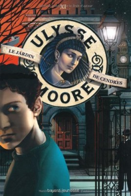 """Afficher """"Ulysse Moore n° 11 Jardin des cendres (Le)"""""""
