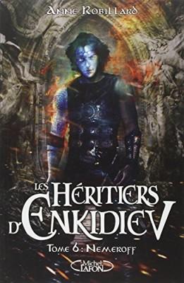 """Afficher """"Les Héritiers d'Enkidiev n° 6 Nemeroff"""""""