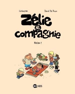 "Afficher ""zélie et compagnie n° 11 Relax !"""