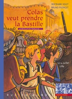 """Afficher """"Révolution Française (La) n° 1 Colas veut prendre la Bastille"""""""